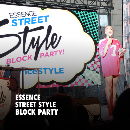 ESSENCE STREET STYLE BLOCK PARTY