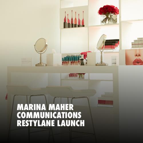 MARINA MAHER COMMUNICATIONS RESTYLANE LAUNCH
