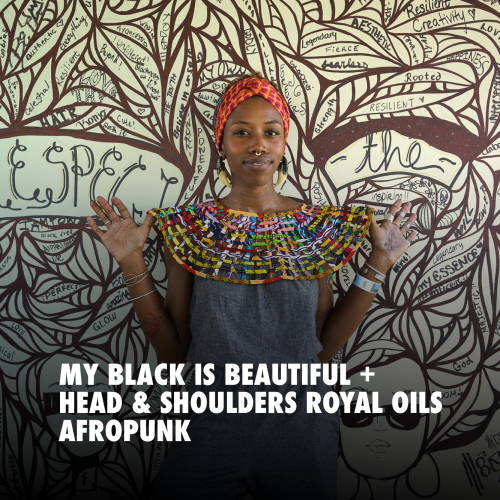 MY BLACK IS BEAUTIFUL AFROPUNK