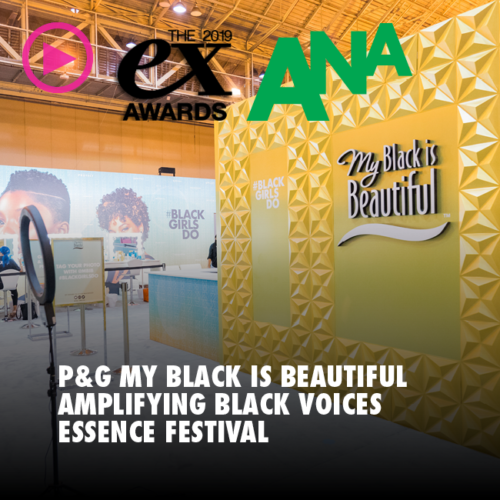P&G MY BLACK IS BEAUTIFUL AMPLIFYING BLACK VOICES